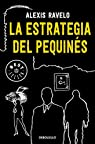 La estrategia del pequinés par Alexis Ravelo