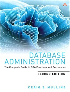 Database administration the complete guide to practices and database administration the complete guide to dba practices and procedures 2nd edition fandeluxe Choice Image