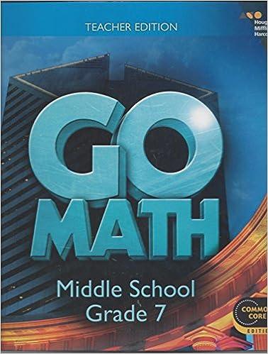 Go Math Teacher Edition Grade 7 2014 HOLT MCDOUGAL