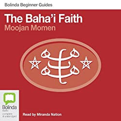 Baha'i Faith: Bolinda Beginner Guides