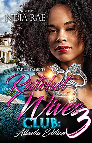 Ratchet Wives Club Atlanta: 3: Finale ()