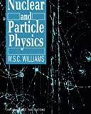 Nuclear and Particle Physics (Oxford Science Publications)
