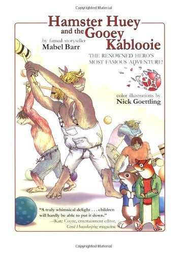 Hamster Huey and the Gooey Kablooie: The Renowned Hero's Most Famous Adventure PDF