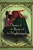 img - for Dance of the Rose and the Nightingale (Gender, Culture, and Politics in the Middle East) book / textbook / text book