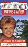 Murder, She Wrote - Martinis and Mayhem, Jessica Fletcher and Donald Bain, 0451185129