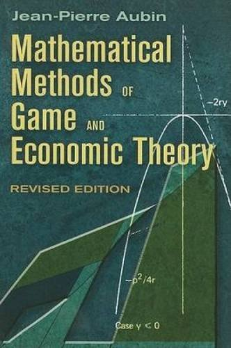 Mathematical Methods of Game and Economic Theory: Revised Edition (Dover Books on Mathematics)