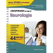 L'indispensable en stage de Neurologie (French Edition)