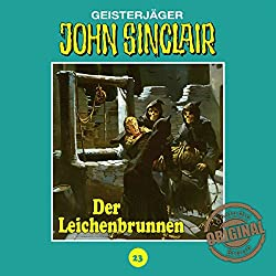 Der Leichenbrunnen (John Sinclair - Tonstudio Braun Klassiker 23)