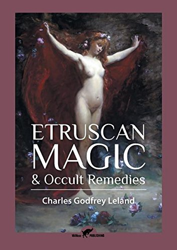 Read Online Etruscan Magic & Occult Remedies pdf