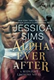 Alpha Ever After (Midnight Liaisons) (Volume 5)