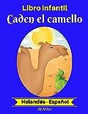 Libro infantil:  Caden el camello (Holandés-Español) (Holandés-Español Libro infantil bilingüe nº 2)