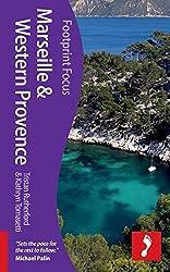 Marseille and Western Provence (Footprint Focus) (Footprint Focus Guide)