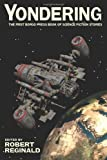 img - for Yondering: The First Borgo Press Book of Science Fiction Stories book / textbook / text book