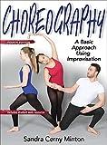 Choreography: A Basic Approach Using Improvisation