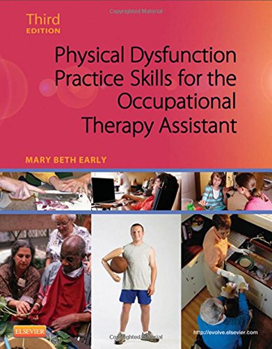 323059090 - Physical Dysfunction Practice Skills for the Occupational Therapy Assistant, 3e