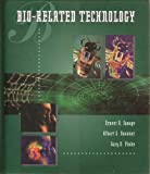 Bio-Related Technology, Savage, Ernest N. and Finke, Gary D., 0827351089