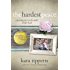 The Hardest Peace: Expecting Grace in the Midst of Life's Hard