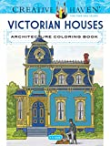 outside paint colors for homes Creative Haven Victorian Houses Architecture Coloring Book (Creative Haven Coloring Books)