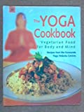 The Yoga Cookbook, Sivananda Yoga Vedanta Centre, 8178220482
