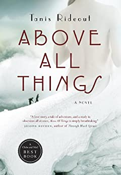 Above All Things by [Rideout, Tanis]