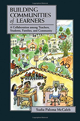 Building Communities of Learners: A Collaboration Among Teachers, Students, Families, and Community