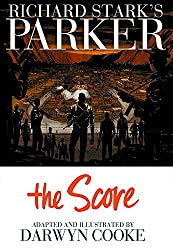 Parker: The Score (Richard Stark's Parker)