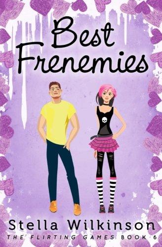 Download Best Frenemies (The Flirting Games Series) (Volume 6) ebook