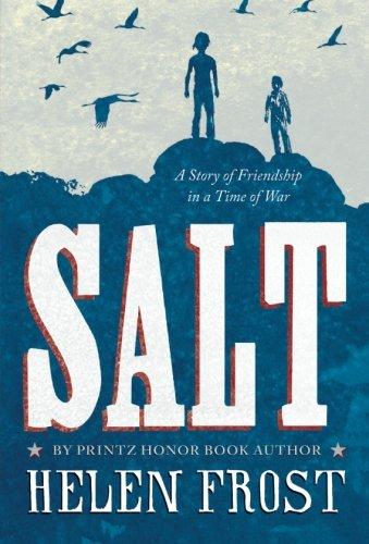 Arch Salt (Salt: A Story of Friendship in a Time of War)