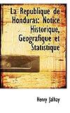 La Rtpublique de Honduras, Henry Jalhay, 110389174X