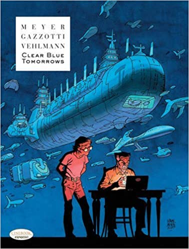 Image result for Clear Blue Tomorrows by Ralph Meyer, Bruno Gazzotti and Fabien Vehlmann