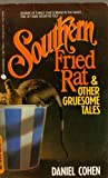 """""""Southern Fried Rat and Other Gruesome Tales"""" av Daniel Cohen"""
