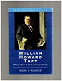 img - for William Howard Taft: President and Chief Justice book / textbook / text book