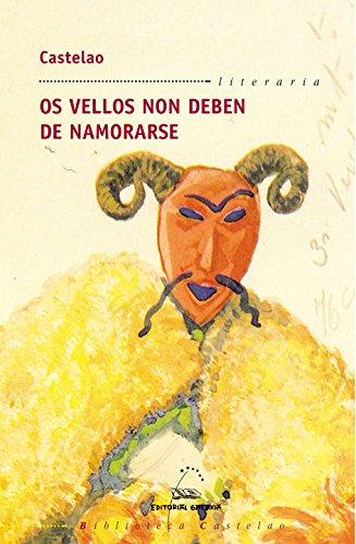 Os vellos non deben de namorarse (Biblioteca Castelao)