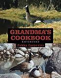 Grandma's Cookbook Revisited, Pukka Carpenter, 1477233296