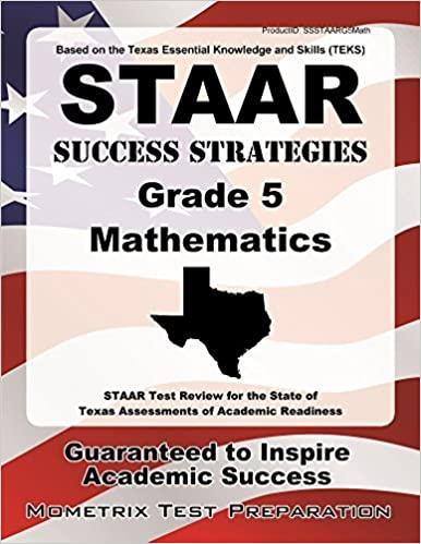 STAAR Success Strategies Grade 5 Mathematics Study Guide: STAAR Test Review for the State of Texas Assessments of Academic Readiness by STAAR Exam Secrets Test Prep Team (2014-03-31)