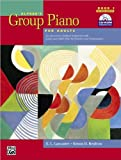 Alfred's Group Piano for Adults Student Book 1 (text only) 2nd(Second) edition by E.L.Lancaster,K.D.Renfrow