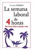 img - for La semana laboral de 4 horas book / textbook / text book