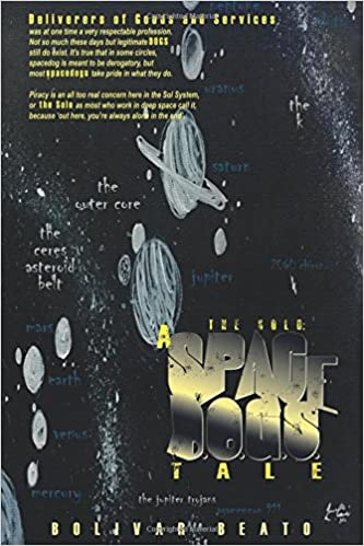 Book The Solo: A Space D.O.G.S. Tale