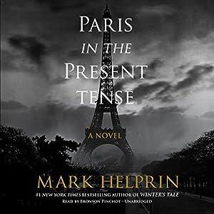 Paris in the Present Tense Audiobook