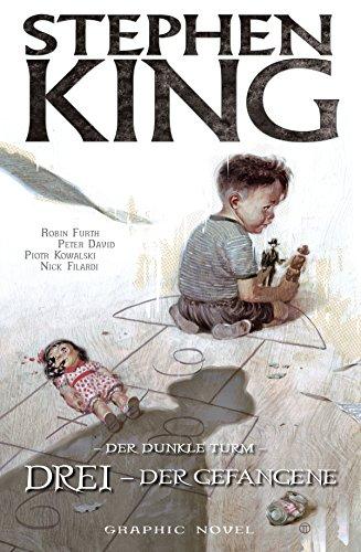 Stephen Kings Der dunkle Turm, Band 12 - Drei - Der Gefangene (German Edition)
