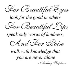 "Audrey Hepburn quote ""For Beautiful Eyes look for the good in others"" wall sa..."
