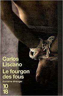 Le fourgon des fous par Liscano
