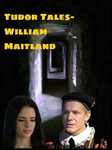 Tudor Tales - William -