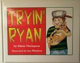 Tryin' Ryan, Elissa Thompson, 0978734106