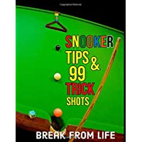 Snooker Tips And 99 Trick Shots