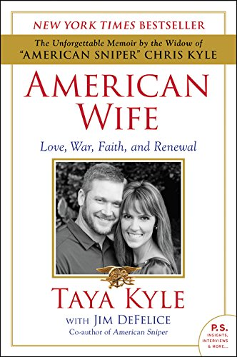 (American Wife: Love, War, Faith, and Renewal)
