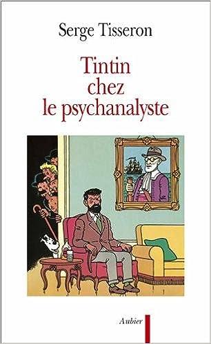 En ligne Tintin chez le psychanalyste pdf