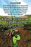 Fresh Earthworms Taste Green, Roger Huff, 0595343856
