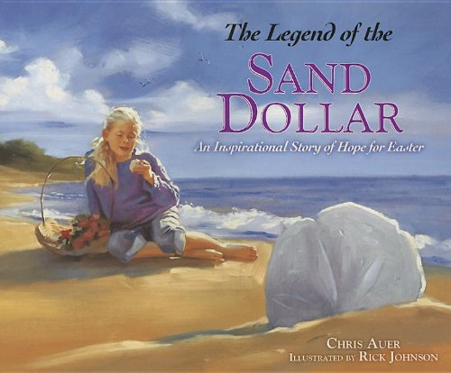 The Legend of the Sand Dollar: An Inspirational Story of Hope for - Dollar Sand Online