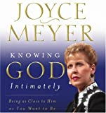 img - for Knowing God Intimately: Being as Close to Him as You Want to Be book / textbook / text book